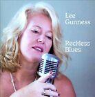 Lee Gunness - Reckless Blues (2011)