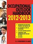 Occupational Outlook Handbook 2013-2014 by U.S. Department of Labor (Paperback, 2012)