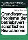Grundlagen und Probleme der Betriebswirtschaftlichen Risikotheorie by Lothar Streitferdt (Paperback, 1973)