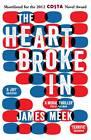 The Heart Broke in by James Meek (Paperback, 2013)