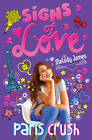 Signs of Love: Paris Crush by Melody James (Paperback, 2013)