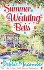 Summer Wedding Bells: Marriage Wanted / Lone Star Lovin' by Debbie Macomber (Paperback, 2013)