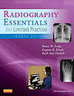 Radiography Essentials for Limited Practice by Bruce W. Long, Ruth Ann Ehrlich, Eugene D. Frank (Paperback, 2012)