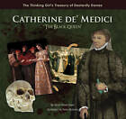 Catherine De' Medici  the Black Queen by Janie Havemeyer (Hardback, 2011)