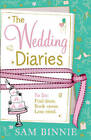The Wedding Diaries by Sam Binnie (Paperback, 2012)