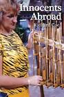 Innocents Abroad by Richard Coe (Paperback, 2012)