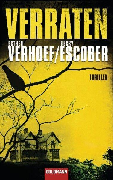 Verhoef, Esther - Verraten: Thriller /3