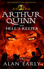 Arthur Quinn and Hell's Keeper by Alan Early (Paperback, 2013)
