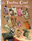 Trading Card Techniques & ATCs by Suzanne McNeill (Paperback, 2006)