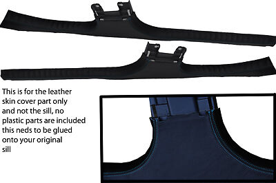 blue stitching FITS SMART FORFOUR 04-07 INNER SILL LEATHER COVERS ONLY