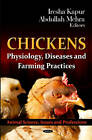Chickens: Physiology, Diseases & Farming Practices by Nova Science Publishers Inc (Hardback, 2012)