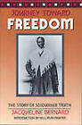 Journey Toward Freedom: The Story of Sojourner Truth by Jacqueline Bernard (Paperback, 1990)