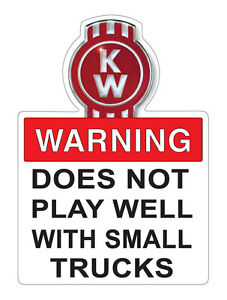 KENWORTH TRUCK WARNING STICKER 16 X 12 cm