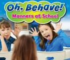 Manners at School by Sian Smith (Hardback, 2012)
