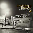 Various Artists - Shattered Dreams (Funky Blues 1967-1978, 2011)