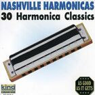 Nashville Harmonicas: 30 Classics by Nashville Harmonicas (CD, King)