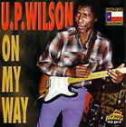 On My Way von U.p. Wilson (2006)