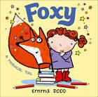 Foxy by Emma Dodd (Paperback, 2012)