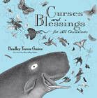 Curses and Blessings for All Occasions by Bradley Trevor Greive (Hardback, 2012)