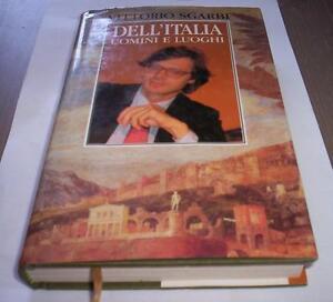 DELL-039-ITALIA-UOMINI-Y-LUGARES-Vittorio-Sgarbi-1991-Club-libro-arte-cultura-viajes