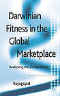 Darwinian Fitness in the Global Marketplace: Analysing the Competition by Priyali Rajagopal (Hardback, 2012)