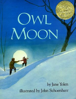 OWL MOON (Brand New Paperback Version) Jane Yolen
