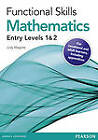 Functional Skills Maths Entry 1 and 2 Teaching and Learning Resource Disks: Functional Skills Maths E1 and E2 TLRD by Judy Maguire (CD-ROM, 2012)