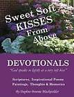 Sweet Soft Kisses From Above by Daphne Broome Blackwelder (Paperback, 2012)