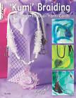 Kumi Braiding by Suzanne McNeill (Paperback, 2010)