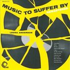 Leona Anderson - Music to Suffer By [Remastered] (2010)