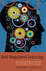 Self-Regulated Learning: An Application of Critical Educational Psychology by Stephen Vassallo (Paperback, 2013)