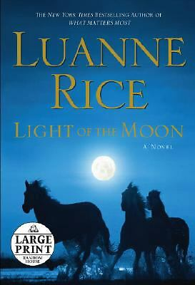 LIght Of The Moon by Luanne Rice - (Hardcover, Large Type)