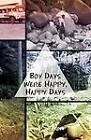 Boy Days Were Happy, Happy Days by Leroy S Rose (Paperback / softback, 2012)