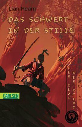 Der Clan der Otori 1: Das Schwert in der Stille v. Lian Hearn