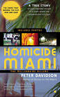 Homicide Miami: The Millionaire Killers by Peter Davidson (Paperback, 2013)