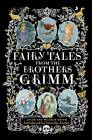 Fairy Tales from the Brothers Grimm by Jacob Grimm, Wilhelm Grimm (Hardback, 2012)