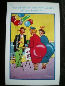 POSTCARD-COMIC-SEASIDE-HUMOUR-I-COULD-TELL-YOU-WERE-FROM-GLASGOW-BY-YOUR-BROAD