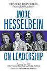 More Hesselbein on Leadership by Frances Hesselbein (Paperback, 2012)