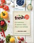 The Fresh 20 by Melissa Lanz (Paperback, 2013)