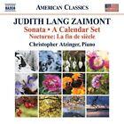 """Judith Lang Zaimont - : Sonata; A Calendar Set; Nocturne """"La fin de siècle"""" (2012)"""