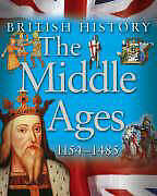 The Middle Ages 1154-1485 (British History), Unknown, Used; Good Book