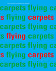 Flying Carpets by Drago Arts & Communication (Paperback, 2012)