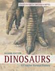 Dinosaurs: A Concise Natural History by David E. Fastovsky, David B. Weishampel (Paperback, 2012)