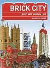 Brick City: Lego for Grown Ups by Warren Elsmore (Paperback, 2013)