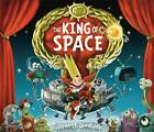 The King of Space by Jonny Duddle (Paperback, 2013)