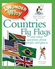 I Wonder Why Countries Fly Flags by Philip Steele (Paperback, 2012)