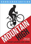 Mountain High: Europe's 50 Greatest Cycle Climbs - Saddlebag Edition by Daniel Friebe, Pete Goding (Paperback, 2012)