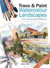 Trace & Paint Watercolour Landscapes by Terry Harrison, Geoff Kersey (Paperback, 2012)