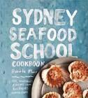 Sydney Seafood School Cookbook by Roberta Muir (Paperback, 2012)