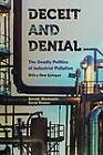Deceit and Denial: The Deadly Politics of Industrial Pollution by David Rosner, Gerald Markowitz (Paperback, 2013)